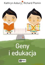 okładka Geny i edukacja, Ebook | Kathryn  Asbury, Richard  Plomin