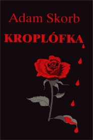 okładka Kroplófka, Ebook | Adam Skorb