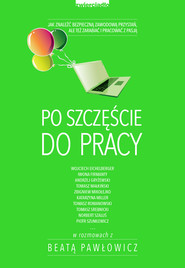 okładka Po szczęście do pracy, Ebook | Beata Pawłowicz