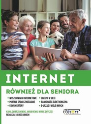 okładka Internet również dla seniora, Ebook | Marek Smyczek, Jakub Hewig, Karol Zwierzchowski