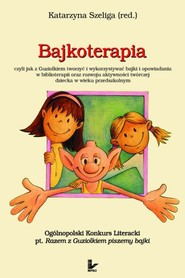 okładka Bajkoterapia, Ebook | Katarzyna Szeliga (redaktor)