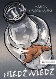 okładka Niedźwiedź, Ebook | Marek Orzełowski
