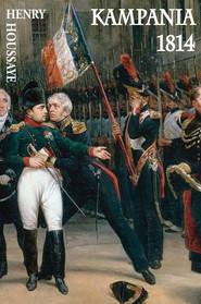 okładka Kampania 1814, Ebook   Henry Houssaye