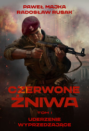 okładka Czerwone Żniwa. Tom 1, Ebook | Paweł Majka, Radosław Rusak
