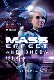 okładka Mass Effect. Anromeda: Inicjacja, Ebook   N.K. Jemisin, Mac Walters