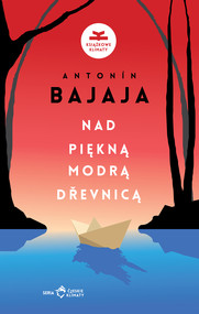 okładka Nad piękną, modrą Dřevnicą, Ebook | Antonín Bajaja