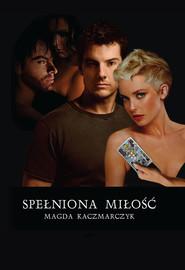 okładka Spełniona miłość, Ebook | Magda  Kaczmarczyk