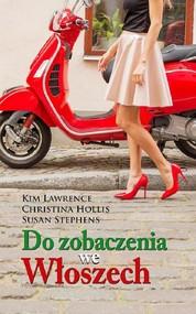 okładka Do zobaczenia we Włoszech, Ebook | Kim Lawrence, Christina Hollis, Susan Stephens