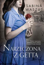 okładka Narzeczona z getta, Ebook | Sabina Waszut