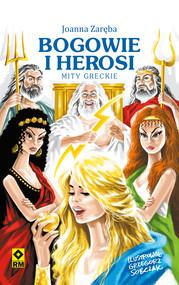 okładka Bogowie i herosi, Ebook | Joanna Zaręba