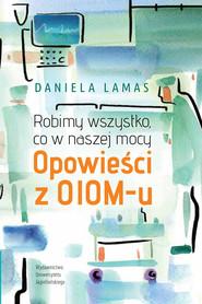 okładka Robimy wszystko, co w naszej mocy, Ebook | Lamas Daniela