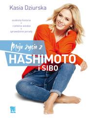 okładka Moje życie z hashimoto i SIBO, Ebook | Dziurska Katarzyna