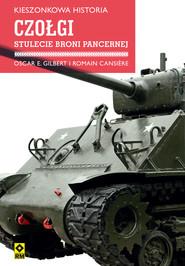 okładka Kieszonkowa historia. Czołgi, Ebook | Oscar E. Gilbert, Romain Cansière