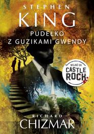 okładka PUDEŁKO Z GUZIKAMI GWENDY, Ebook | Stephen King, Richard Chizmar