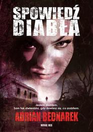 okładka Spowiedź diabła, Ebook | Adrian  Bednarek