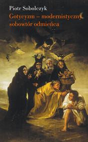 okładka Gotycyzm, Ebook | Piotr Sobolczyk