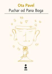 okładka Puchar od Pana Boga, Ebook | Ota Pavel