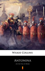okładka Antonina. or the Fall of Rome, Ebook | Wilkie Collins
