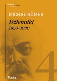 okładka Dzienniki. 1920–1930. Tom 4, Ebook   Michał Römer