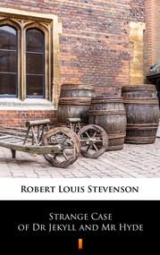 okładka Strange Case of Dr Jekyll and Mr Hyde, Ebook | Robert Louis Stevenson