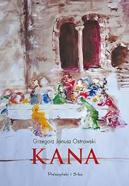 okładka Kana, Ebook | Grzegorz Janusz Ostrowski