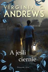 okładka A jeśli ciernie, Ebook | Virginia C. Andrews