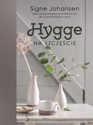 okładka Hygge. Na szczęście, Ebook | Signe  Johansen