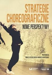 okładka Strategie choreograficzne, Ebook | Tomasz Ciesielski, Mariusz Bartosiak