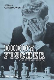 okładka Bobby Fischer., Ebook   Stefan  Gawlikowski