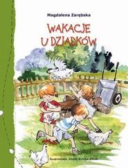 okładka Wakacje u dziadków, Ebook | Magdalena Zarębska