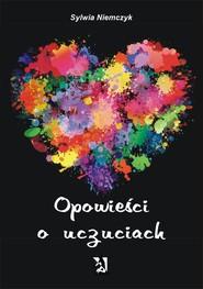 okładka Opowieści o uczuciach, Ebook | Sylwia Niemczyk