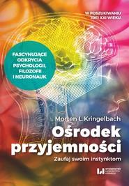 okładka Ośrodek przyjemności, Ebook | Morten L. Kringelbach