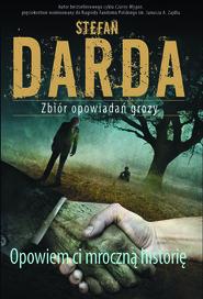 okładka Opowiem ci mroczną historię, Ebook | Stefan Darda
