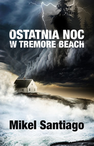 okładka Ostatnia noc w Tremore Beach, Ebook | Mikel Santiago