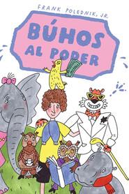 okładka ¡Búhos al poder!, Ebook | Frank Polednik Jr