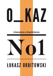 okładka Kobra przegrywa w butelkę, Ebook | Łukasz Orbitowski