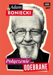 okładka Połączenie odebrane, Ebook   ks. Adam Boniecki