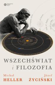 okładka Wszechświat i filozofia, Ebook | Michał Heller, Józef Życiński