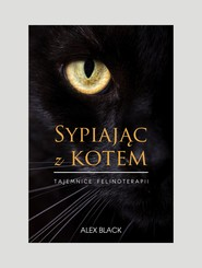 okładka Sypiając z kotem, Ebook | Alex Black