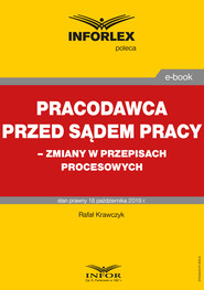okładka Pracodawca przed sądem pracy – zmiany w przepisach procesowych, Ebook | Rafał  Krawczyk