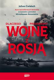 okładka Dlaczego przegramy wojnę z Rosją, Ebook | Juliusz  Ćwieluch, Mirosław Różański