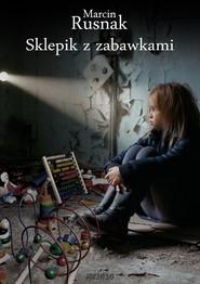 okładka Sklepik z zabawkami, Ebook | Marcin Rusnak