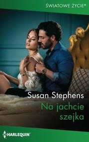 okładka Na jachcie szejka, Ebook | Susan Stephens