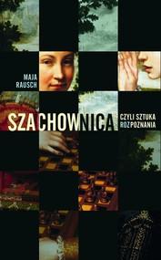 okładka Szachownica czyli sztuka rozPoznania, Ebook | Maja  Rausch