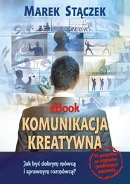okładka Komunikacja kreatywna, Ebook | Marek Stączek