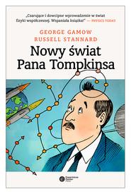 okładka Nowy świat pana Tompkinsa, Ebook | George Gamov, Russell Stannard