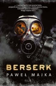 okładka Berserk, Ebook   Paweł Majka