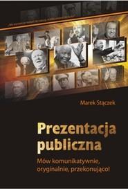 okładka Prezentacja publiczna, Ebook | Marek Stączek