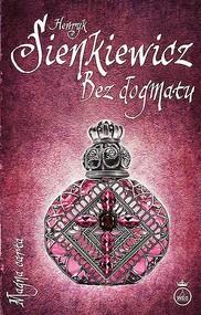 okładka Bez dogmatu, Ebook   Henryk Sienkiewicz