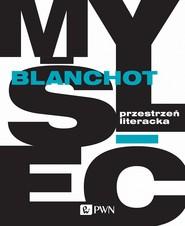 okładka Przestrzeń literacka, Ebook | Maurice  Blanchot